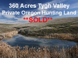 360 Acres Private Oregon Hunting Land